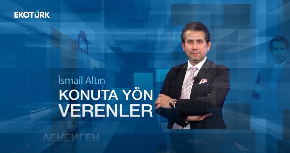 İsmail ALTIN, Chairman of Altıntürk Yatırım, on EKOTÜRK Channel